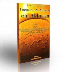 Oorzaken van de toenamen en afname van Al-Imaan