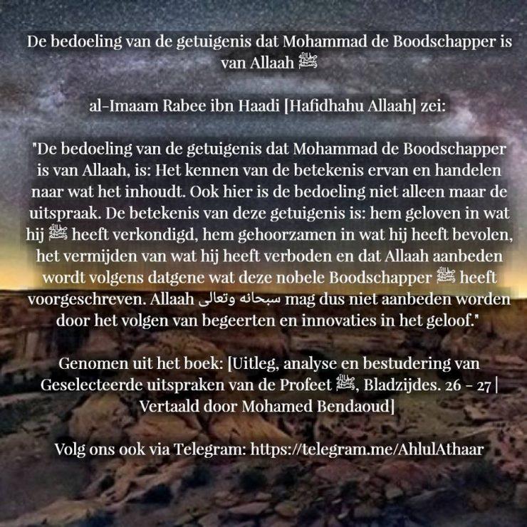 getuigenis dat Mohammed de boodschapper van Allaah is.